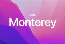 صورة أهم مميزات نظام ماك Monterey الجديد من آبل